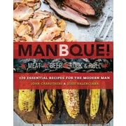 Manbque: Meat. Beer. Rock and Roll., Paperback (9780762451173)