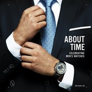 About Time: Celebrating Men's Watches, Hardcover (9780764349058)