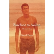 Barefoot to Avalon: A Brother's Story, Hardcover (9780802123541)