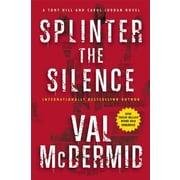 Splinter the Silence, Hardcover (9780802124081)