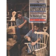 The Woodwright's Apprentice: Twenty Favorite Projects from the Woodwright's Shop, Paperback (9780807846124)