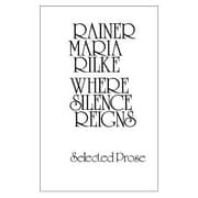 Where Silence Reigns, Paperback (9780811206976)