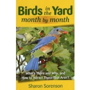 Birds in the Yard Month by Month, Paperback (9780811711517)