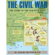 The Civil War: The Story of the War with Maps, Paperback (9780811714495)