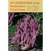 Mushrooms of the Southeastern United States, Hardcover (9780815631125)