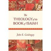 The Theology of the Book of Isaiah, Paperback (9780830840397)