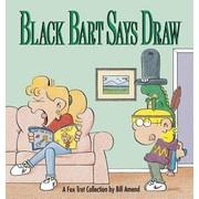 Black Bart Says Draw, Paperback (9780836218695)