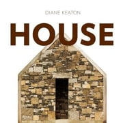Diane Keaton: House, Hardcover (9780847835638)