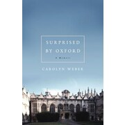 Surprised by Oxford, Paperback (9780849921834)