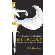 Mythology: Timeless Tales of Gods and Heroes, Hardcover (9780881030341)