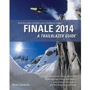 Finale 2014: A Trailblazer Guide, Paperback (9780981473178)