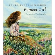 Pioneer Girl: The Annotated Autobiography, Hardcover (9780984504176)