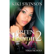 Green Eye Bandit 2, Paperback (9780985349516)