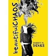 Beautiful Chaos, Paperback (9780986262708)
