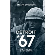 Detroit 67: The Year That Changed Soul, Hardcover (9780993107511)