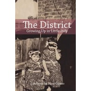 The District: Growing Up in Little Italy, Paperback (9780994881304)