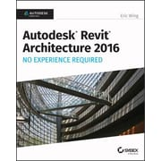 Autodesk Revit Architecture 2016 No Experience Required: Autodesk Official Press, Paperback (9781119059530)