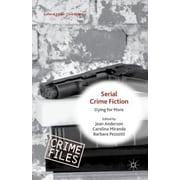 Serial Crime Fiction: Dying for More, Hardcover (9781137483683)