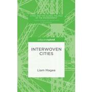 Interwoven Cities, Hardcover (9781137546159)