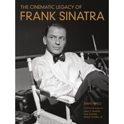 The Cinematic Legacy of Frank Sinatra, Hardcover (9781250070807)