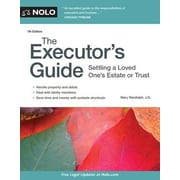 The Executor's Guide: Settling a Loved One's Estate or Trust, 0007, Paperback (9781413322293)