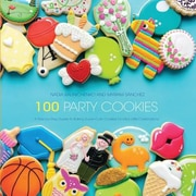 100 Party Cookies: A Step-By-Step Guide to Baking Super-Cute Cookies for Life's Little Celebrations, Paperback (9781438007298)