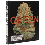 Green: A Field Guide to Marijuana, Hardcover (9781452134055)