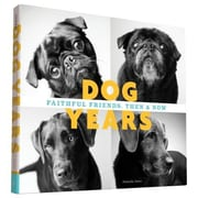 Dog Years: Faithful Friends, Then & Now, Hardcover (9781452137452)