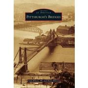 Pittsburgh's Bridges, Paperback (9781467134248)