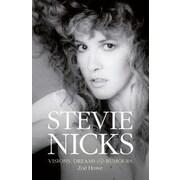 Stevie Nicks: Visions, Dreams & Rumors, Hardcover (9781468310665)