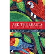 Ask the Beasts: Darwin and the God of Love, Hardcover (9781472903730)