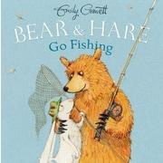 Bear & Hare Go Fishing, Hardcover (9781481422895)