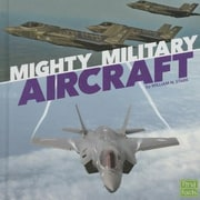 Mighty Military Aircraft, Hardcover (9781491488454)