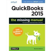 QuickBooks 2015: The Missing Manual: The Official Intuit Guide to QuickBooks 2015, Paperback (9781491947135)