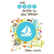 Kid's Guide to San Diego, Paperback (9781493001521)