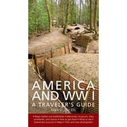 America and World War I: A Traveler's Guide, Paperback (9781566569750)
