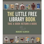 The Little Free Library Book, Hardcover (9781566894074)