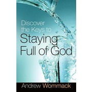 Discover the Keys to Staying Full of God, Paperback (9781577949343)