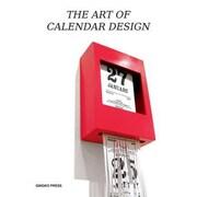 The Art of Calendar Design, Hardcover (9781584235835)