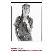 After the Tall Timber: Collected Nonfiction, Hardcover (9781590178799)