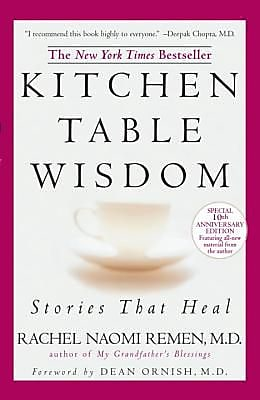 Kitchen Table Wisdom: Stories That Heal, 0010, Paperback (9781594482090)