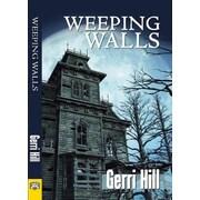 Weeping Walls, Paperback (9781594933868)