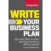 Write Your Business Plan: Get Your Plan in Place and Your Business Off the Ground, Paperback (9781599185576)