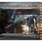Pacific Rim: Man, Machines, and Monsters, Hardcover (9781608871827)