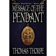 Message of the Pendant, Paperback (9781612962924)