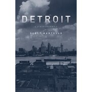 Detroit: A Biography, Paperback (9781613748848)