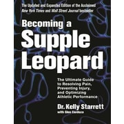 Becoming a Supple Leopard: The Ultimate Guide to Resolving Pain, 0002, Hardcover (9781628600834)