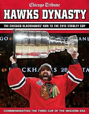 Hawks Dynasty: The Chicago Blackhawks' Run to the 2015 Stanley Cup, Paperback (9781629370644) 2154634