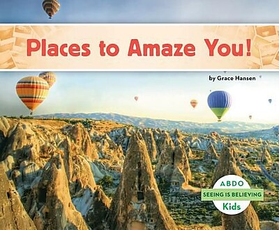 Places to Amaze You!, Hardcover (9781629707334) 2346794