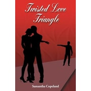 Twisted Love Triangle, Paperback (9781682132678)